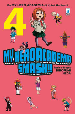 Copertina MY HERO ACADEMIA SMASH!! (m5) n.4 - MY HERO ACADEMIA SMASH!!, STAR COMICS