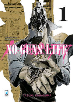Copertina NO GUNS LIFE n.1 - NO GUNS LIFE 1, STAR COMICS
