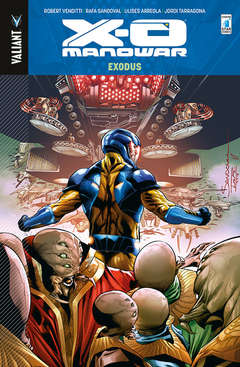 Copertina X-O MANOWAR Volume (m13) n.10 - EXODUS, STAR COMICS