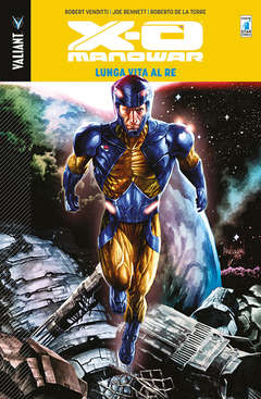 Copertina X-O MANOWAR Volume (m13) n.12 - LUNGA VITA AL RE, STAR COMICS