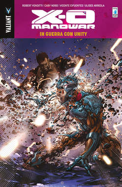 Copertina X-O MANOWAR Volume (m13) n.5 - IN GUERRA CON UNITY, STAR COMICS