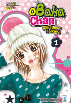 Copertina OBAKA-CHAN n.1 - SILLY LOVE TALKING 1 (m7), STAR COMICS