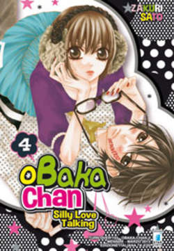 Copertina OBAKA-CHAN n.4 - SILLY LOVE TALKING 4 (m7), STAR COMICS