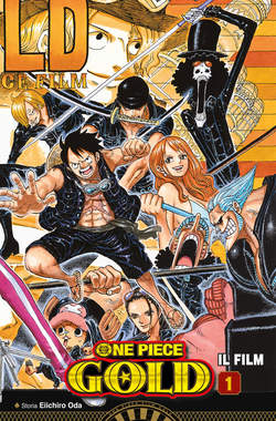 Copertina ONE PIECE GOLD IL FILM (m2) n.1 - ONE PIECE GOLD IL FILM ANIME COMICS 1, STAR COMICS