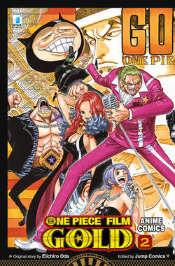 Copertina ONE PIECE GOLD IL FILM (m2) n.2 - ONE PIECE GOLD IL FILM ANIME COMICS 2, STAR COMICS