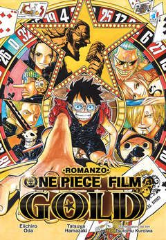 Copertina ONE PIECE GOLD IL FILM Romanzo n. - ONE PIECE GOLD: IL FILM - Romanzo, STAR COMICS