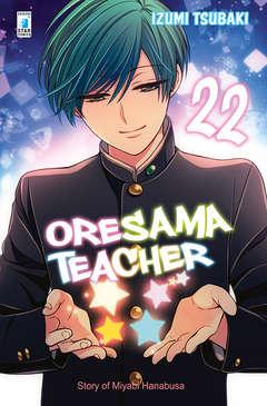 Copertina ORESAMA TEACHER n.22 - ORESAMA TEACHER 22, STAR COMICS