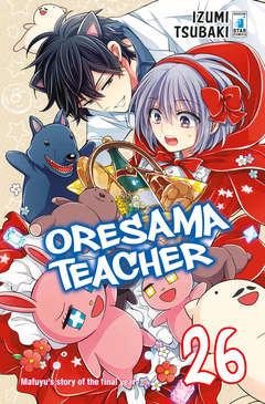 Copertina ORESAMA TEACHER n.26 - ORESAMA TEACHER 26, STAR COMICS