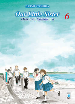 Copertina OUR LITTLE SISTER n.6 - DIARIO DI KAMAKURA, STAR COMICS