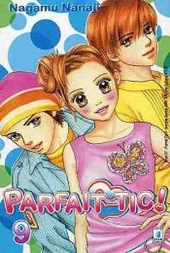 Copertina PARFAIT TIC! n.9 - PARFAIT TIC! 9, STAR COMICS