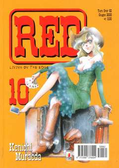 Copertina RED LIVING ON THE EDGE n.10 - RED LIVING ON THE EDGE 10, STAR COMICS