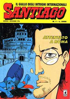 Copertina SANTIAGO n.1 - ATTENTATO A ROMA, STAR COMICS