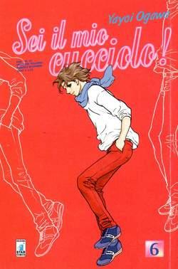 Copertina SEI IL MIO CUCCIOLO! n.6 - SEI IL MIO CUCCIOLO! 6, STAR COMICS