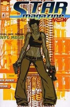 Copertina STARMAGAZINE NEW n.8 - NYC MECH/ REX MUNDI/ FREAK, STAR COMICS