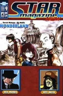 Copertina STARMAGAZINE NEW n.9 - WONDERLAND/REX MUNDI/NYC MECH, STAR COMICS