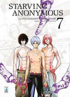 Copertina STARVING ANONYMOUS n.7 - STARVING ANONYMOUS 7, STAR COMICS