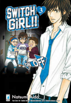 Copertina SWITCH GIRL!! n.3 - SWITCH GIRL!! 3, STAR COMICS