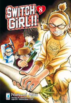 Copertina SWITCH GIRL!! n.8 - SWITCH GIRL!! 8, STAR COMICS