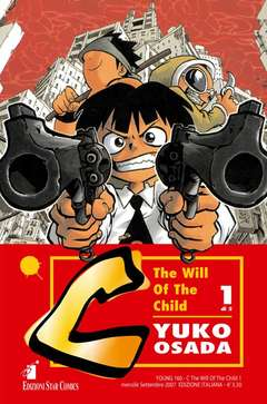 Copertina C THE WILL OF THE CHILD n.1 - C THE WILL OF THE CHILD (m2), STAR COMICS