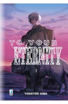 Copertina TO YOUR ETERNITY n.1 - TO YOUR ETERNITY 1, STAR COMICS