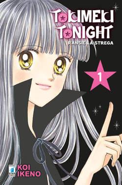 Copertina TOKIMEKI TONIGHT (m12) n.1 - RANSIE LA STREGA - New Edition, STAR COMICS
