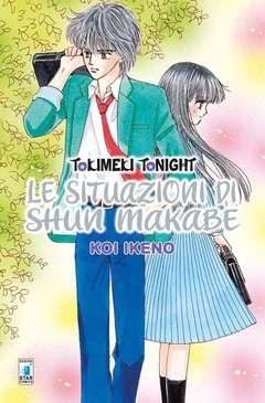Copertina TOKIMEKI TONIGHT SITUAZIONI... n.1 - LE SITUAZIONI DI SHUN MAKABE 1, STAR COMICS