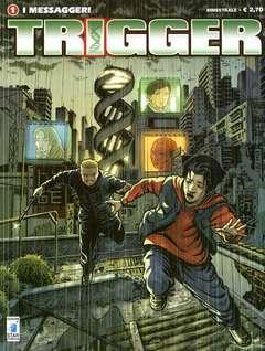 Copertina TRIGGER n.1 - I MESSAGGERI, STAR COMICS