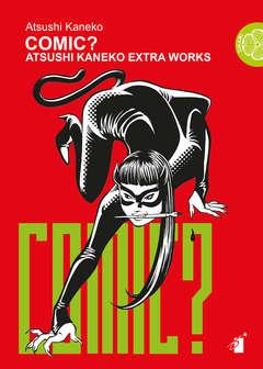 Copertina COMIC? ATSUSHI KANEKO EXTRA WORKS n. - COMIC? ATSUSHI KANEKO EXTRA WORKS, STAR COMICS