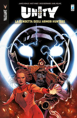 Copertina UNITY n.7 - LA VENDETTA DEGLI ARMOR HUNTERS, STAR COMICS