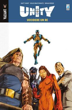 Copertina UNITY n.1 - UCCIDERE UN RE, STAR COMICS