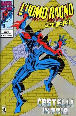 Copertina UOMO RAGNO 2099 n.7 - L'UOMO RAGNO 2099            7, STAR COMICS