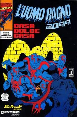 Copertina UOMO RAGNO 2099 n.8 - L'UOMO RAGNO 2099            8, STAR COMICS