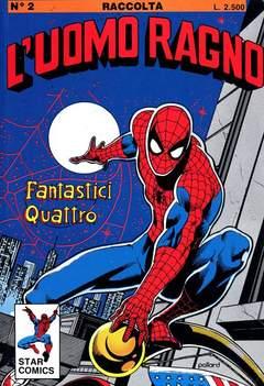 Copertina UOMO RAGNO Raccolta n.2 - L'UOMO RAGNO Raccolta        2, STAR COMICS