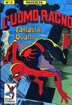 Copertina UOMO RAGNO RACCOLTA n.3 - L'UOMO RAGNO RACCOLTA        3, STAR COMICS
