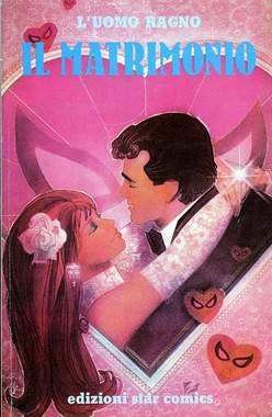 Copertina UOMO RAGNO SPECIALE n.2 - IL MATRIMONIO LUCCA 91, STAR COMICS