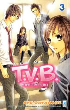 Copertina T.V.B. n.3 - T.V.B. - KIMI GA SUKI 3 (m3), STAR COMICS