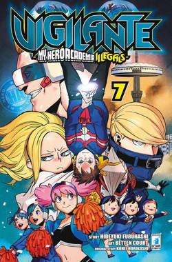 Copertina VIGILANTE - MY HERO ACADEMIA ILLEGALS n.7 - VIGILANTE - MY HERO ACADEMIA ILLEGALS 7, STAR COMICS