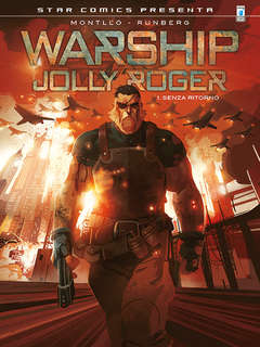 Copertina WARSHIP - JOLLY ROGER (m2) n.1 - SENZA RITORNO, STAR COMICS