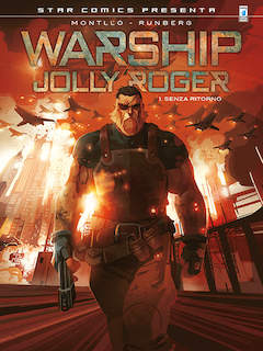 Copertina WARSHIP - JOLLY ROGER n.1 - SENZA RITORNO, STAR COMICS