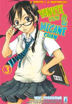 Copertina YANKEE-KUN & MEGANE-CHAN n.3 - YANKEE-KUN & MEGANE-CHAN 3, STAR COMICS