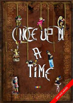 Copertina ONCE UPON A TIME n.1 - ONCE UPON A TIME, TEKE ASSOCIAZIONE CULTURALE