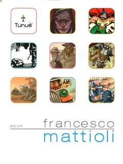 Copertina Album n.8 - Francesco Mattioli, TUNUE