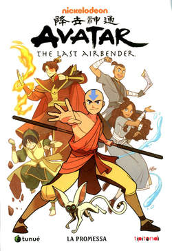 Copertina AVATAR THE LAST AIRBENDER n.1 - LA PROMESSA, TUNUE