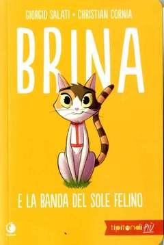 Copertina BRINA Nuova Edizione n. - BRINA E LA BANDA DEL SOLE FELINO, TUNUE