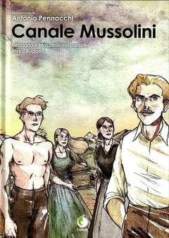 Copertina CANALE MUSSOLINI Cartonato n. - CANALE MUSSOLINI, TUNUE