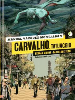 Copertina CARVALHO TATUAGGIO n. - CARVALHO, TATUAGGIO, TUNUE