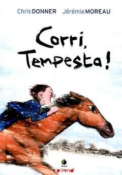 Copertina CORRI TEMPESTA! n. - CORRI, TEMPESTA!, TUNUE