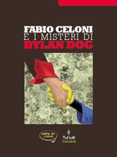 Copertina EXTRA n. - FABIO CELONI E I MISTERI DI DYLAN DOG, TUNUE