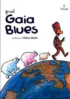 Copertina EXTRA n. - GAIA BLUES, TUNUE