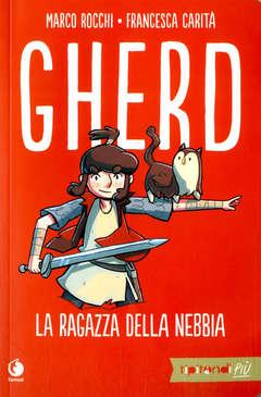 Copertina GHERD Nuova Edizione n. - GHERD LA RAGAZZA DELLA NEBBIA, TUNUE